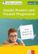 Cover-Bild zu 10-Minuten-Training Simple Present und Present Progressive. Englisch 5. Klasse
