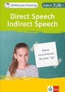 Cover-Bild zu Klett 10-Minuten-Training Englisch Direct Speech - Indirect Speech 7./8. Klasse. Kleine Lernportionen für jeden Tag