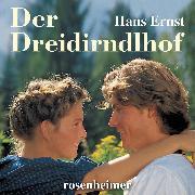 Cover-Bild zu Der Dreidirndlhof (Audio Download) von Ernst, Hans