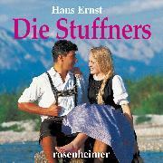Cover-Bild zu Die Stuffners (Audio Download) von Ernst, Hans
