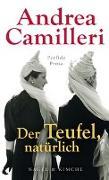 Cover-Bild zu Camilleri, Andrea: Der Teufel, natürlich