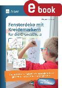 Cover-Bild zu Fensterdeko mit Kreidemarkern für die Grundschule (eBook) von Kapp, Alexandra