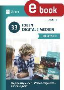 Cover-Bild zu 33 Ideen Digitale Medien Deutsch (eBook) von Blume, Bob