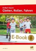 Cover-Bild zu Einfach Sport: Gleiten, Rollen, Fahren (eBook) von Dincher, Andrea