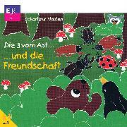 Cover-Bild zu Nieden, Eckart zur: Die 3 vom Ast und die Freundschaft (Audio Download)