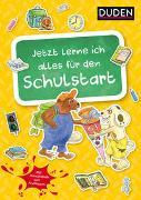 Cover-Bild zu Holzwarth-Raether, Ulrike: Duden: Jetzt lerne ich alles für den Schulstart (Heft)