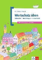 Cover-Bild zu Wortschatz üben: Einkaufen - Mein Körper - In der Stadt von Doukas-Handschuh, Denise