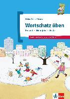 Cover-Bild zu Wortschatz üben: Freizeit - Mein Jahr - Feste von Doukas-Handschuh, Denise