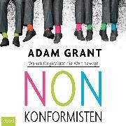 Cover-Bild zu Grant, Adam: Nonkonformisten (Audio Download)