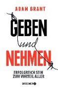 Cover-Bild zu Grant, Adam: Geben und Nehmen (eBook)