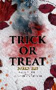 Cover-Bild zu Hawthorne, Nathaniel: TRICK OR TREAT Boxed Set: 200+ Eerie Tales from the Greatest Storytellers (eBook)