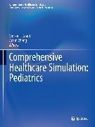 Cover-Bild zu Grant, Vincent J. (Hrsg.): Comprehensive Healthcare Simulation: Pediatrics (eBook)