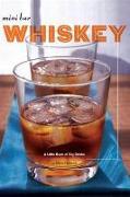 Cover-Bild zu Mini Bar: Whiskey (eBook) von Hellmich, Mittie
