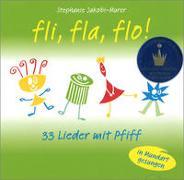 Cover-Bild zu Jakobi-Murer, Stephanie (Komponist): Fli fla flo 33 Lieder mit Pfiff