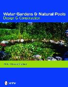 Cover-Bild zu Water Gardens and Natural Pools von Himmelhuber, Peter
