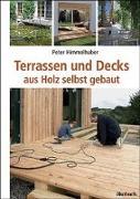Cover-Bild zu Terrassen und Decks von Himmelhuber, Peter