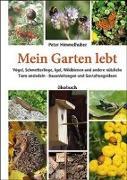 Cover-Bild zu Mein Garten lebt von Himmelhuber, Peter