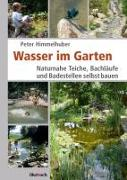 Cover-Bild zu Wasser im Garten von Himmelhuber, Peter