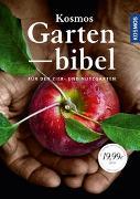 Cover-Bild zu Kosmos Gartenbibel von Adams, Katharina