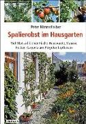 Cover-Bild zu Spalierobst im Hausgarten von Himmelhuber, Peter