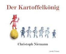 Cover-Bild zu Der Kartoffelkönig von Niemann, Christoph