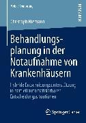 Cover-Bild zu Behandlungsplanung in der Notaufnahme von Krankenhäusern (eBook) von Niemann, Christoph
