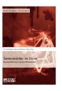 Cover-Bild zu Serienmörder im Visier. Gewaltverbrecher und ihre Hintergründe (eBook) von Niemann, Christof