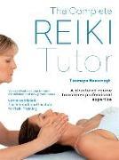 Cover-Bild zu The Complete Reiki Tutor von Honervogt, Tanmaya