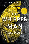 Cover-Bild zu North, Alex: The Whisper Man