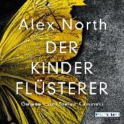 Cover-Bild zu North, Alex: Der Kinderflüsterer (Audio Download)