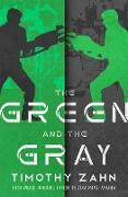 Cover-Bild zu The Green and the Gray (eBook) von Zahn, Timothy