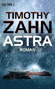 Cover-Bild zu Astra (eBook) von Zahn, Timothy