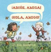Cover-Bild zu Doerrfeld, Cori: Adios, Amiga! Hola, Amigo!