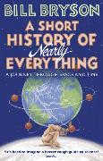 Cover-Bild zu A Short History of Nearly Everything von Bryson, Bill
