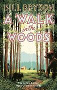 Cover-Bild zu A Walk in the Woods von Bryson, Bill