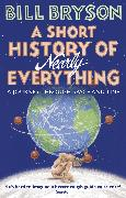 Cover-Bild zu A Short History Of Nearly Everything (eBook) von Bryson, Bill