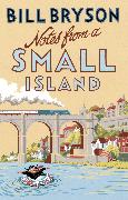 Cover-Bild zu Notes From A Small Island (eBook) von Bryson, Bill