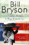 Cover-Bild zu Notes From A Big Country (eBook) von Bryson, Bill