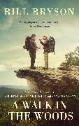 Cover-Bild zu A Walk In The Woods (eBook) von Bryson, Bill