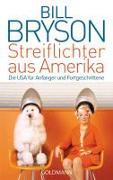 Cover-Bild zu Streiflichter aus Amerika von Bryson, Bill