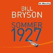 Cover-Bild zu Sommer 1927 (Audio Download) von Bryson, Bill