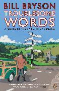 Cover-Bild zu Troublesome Words (eBook) von Bryson, Bill