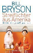 Cover-Bild zu Streiflichter aus Amerika (eBook) von Bryson, Bill