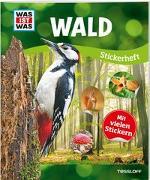 Cover-Bild zu Tessloff Verlag Ragnar Tessloff GmbH & Co.KG (Hrsg.): WAS IST WAS Stickerheft Wald
