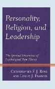 Cover-Bild zu Ross, Christopher F. J.: Personality, Religion, and Leadership (eBook)