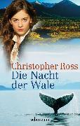 Cover-Bild zu Ross, Christopher: Die Nacht der Wale (eBook)