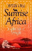 Cover-Bild zu Ross, Christopher: Sunrise Africa - Die weiße Löwin der Serengeti (Bd. 1) (eBook)
