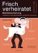 Cover-Bild zu eBook Frisch verheiratet - Betriebsanleitung