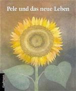 Cover-Bild zu Schindler, Regine: Pele und das neue Leben