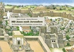 Cover-Bild zu Schindler, Regine: Mit Jesus nach Jerusalem